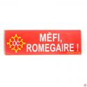magnet Mèfi romegaire