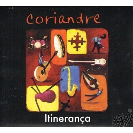 "Coriandre ""Itinerança"""