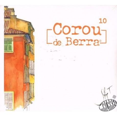 """Corou de Berra """"10"""""""