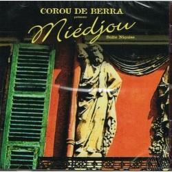 "Corou de Berra "" Miédjou"""