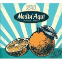 CD Cie Guillaume Lopez - Medin Aqui