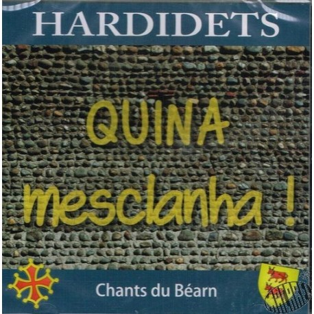 """Hardidets """"Quina mesclanha"""""""