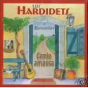 Los Hardidets « Camin amassa »