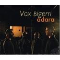 """Vox Bigerri """"Adara"""""""