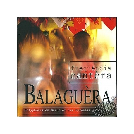CD Balaguèra - Frequéncia Cantèra