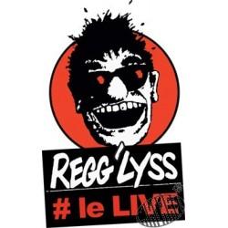 REGG'LYSS Le Live
