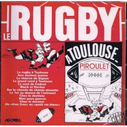 Piroulet « Le rugby à  Toulouse »