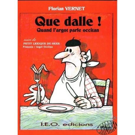 Que Dalle ! Florian Vernet occitan