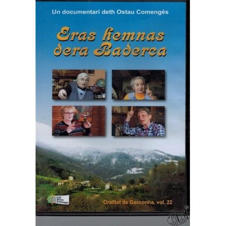 dvd documentaire Eras hemnas dera Baderca