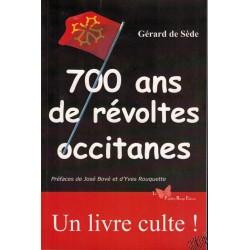 700 ans de révoltes occitanes - Gérard de SEDE