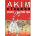 Akim e l'aquilon - Una storia tante lingue