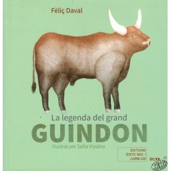 La legenda del grand Guindon - Fèliç DAVAL