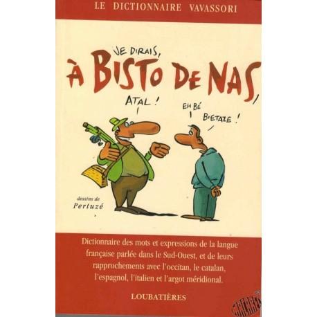 A bisto de nas - Le dictionnaire Vavassori