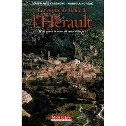 Les noms de lieux de l'Hérault de J-M Cassagne