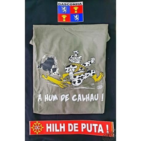 ensemble pour gascon tshirt A hum de calhau + auto-collants Gascogne et Hilh de puta