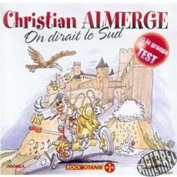 """CD """"On dirait le sud"""" de C.Almerge et le groupe Test"""