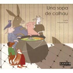 Una sopa de calhau (une soupe de cailloux en occitan)
