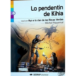 Lo pendentin de Kihia (le pendentif de Kihia)