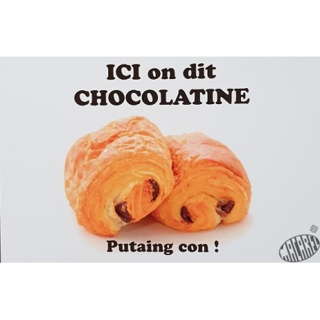 carte postale Ici on dit chocolatine