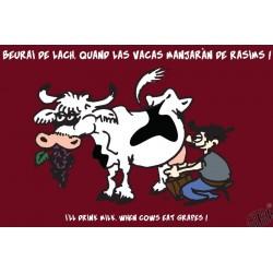 carte humour occitan Je boirai du lait quand les vaches mangeront du raisin !