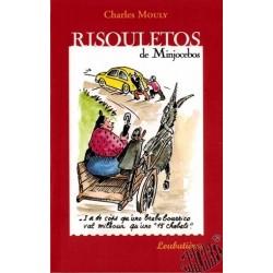 """Catinou et Jacouti """" Risouletos de Minjocebos"""""""