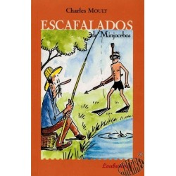 "Catinou et Jacouti "" Escafalados de Minjocebos"""