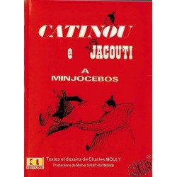 Catinou et Jacouti à Minjocebos de Charles Mouly