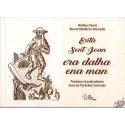 Entà Sent Joan, era dalha ena man, fenaison et pastoralisme dans les Pyrénées centrales