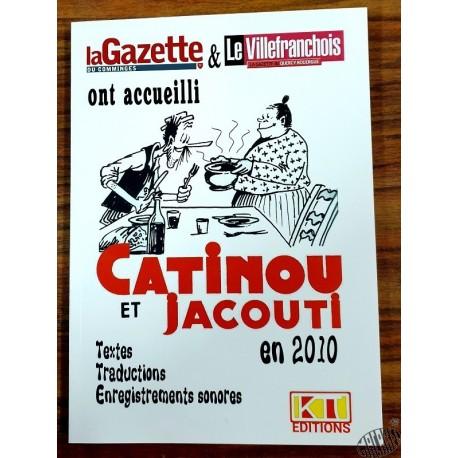 Catinou et Jacouti dans la Gazette et Le Villefranchois, année 2010