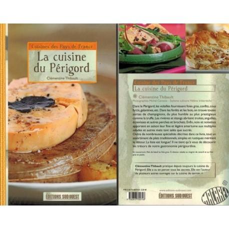 La cuisine du Périgord de Clémentine Thibault