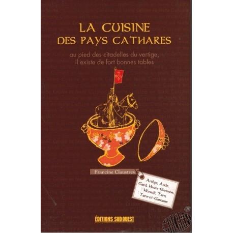 La cuisine des pays cathares de Francine Claustres
