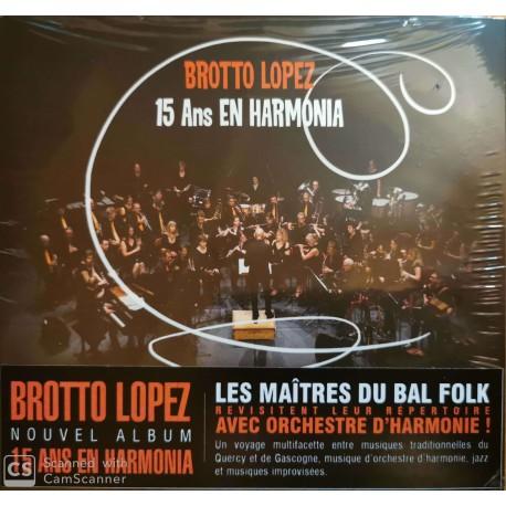 Brotto Lopez 15 ans EN HARMONIA