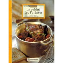 Connaître la cuisine des Pyrénées de Francine Claustres