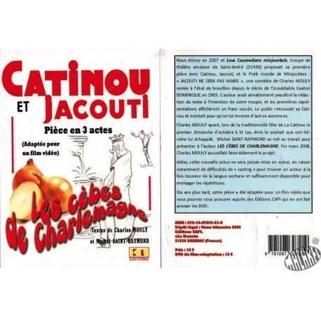 """Livret pièce Catinou et Jacouti """"Les cèbes de Charlemagne"""""""